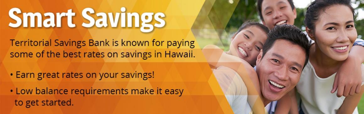 Savings Accounts and Certificate of Deposits (CDs) at Territorial Savings Bank in Hawaii
